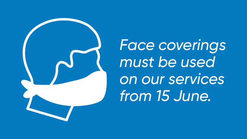 Face coverings must be worn on public transport from 15 June 2020.
