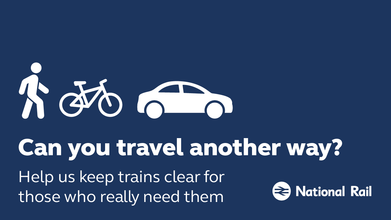 Consider travelling another way to keep trains clear for those who really need them