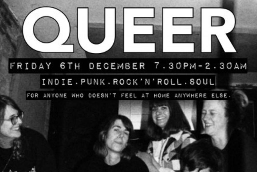 QUEER! ft. The Other Ones, Nuns Habits, Gutts + QUEER DJs till late