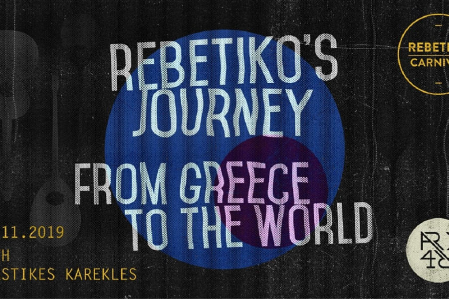 Rebetiko's journey: from Greece to the World
