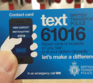 British Transport Police contact card - text 61016 to report crime or incidents on a train or at a station - discreetly.