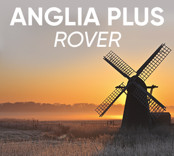 Anglia Plus Rover Tickets