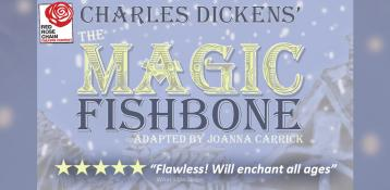 Red Rose Chain Theatre - The Magic Fishbone